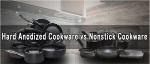 Hard Anodized Vs Nonstick 2020: Top Full Guide, Review
