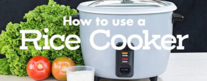 How To Use A Rice Cooker 2020: Top Full Review & Guide
