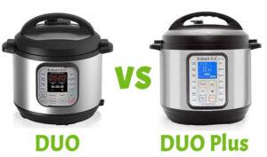 Instant Pot Duo Vs Duo Plus 2020: Top Full Guide, Review