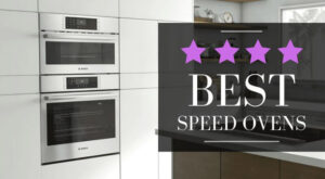 best speed oven