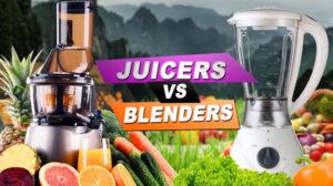 Juicer Vs Blender 2021: Top Full Guide